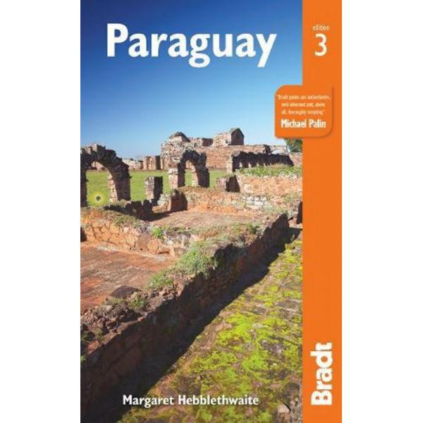 Maragaret Hebblethwaite, Bradt Guide to Paraguay